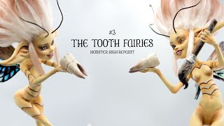 The Tooth Fairies / Celebraiting First 100 Subscribers - Double Repaint Project!