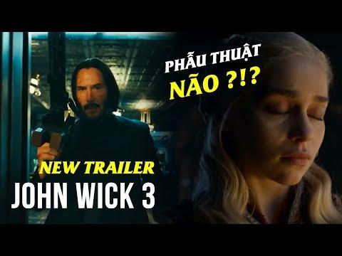 Phê Phim News: JOHN WICK 3 TRAILER MỚI | MẸ RỒNG PHẪU THUẬT NÃO? | PET SEMATARY bị CẤM CHIẾU!