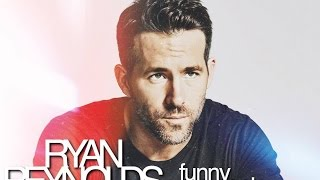 Download Ryan Reynolds | Funny Moments Part 2 Mp3 and Videos