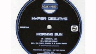 Hyper Deejays - Morning Sun (DJ Fitzy Rossy B & M-Jay Mix)