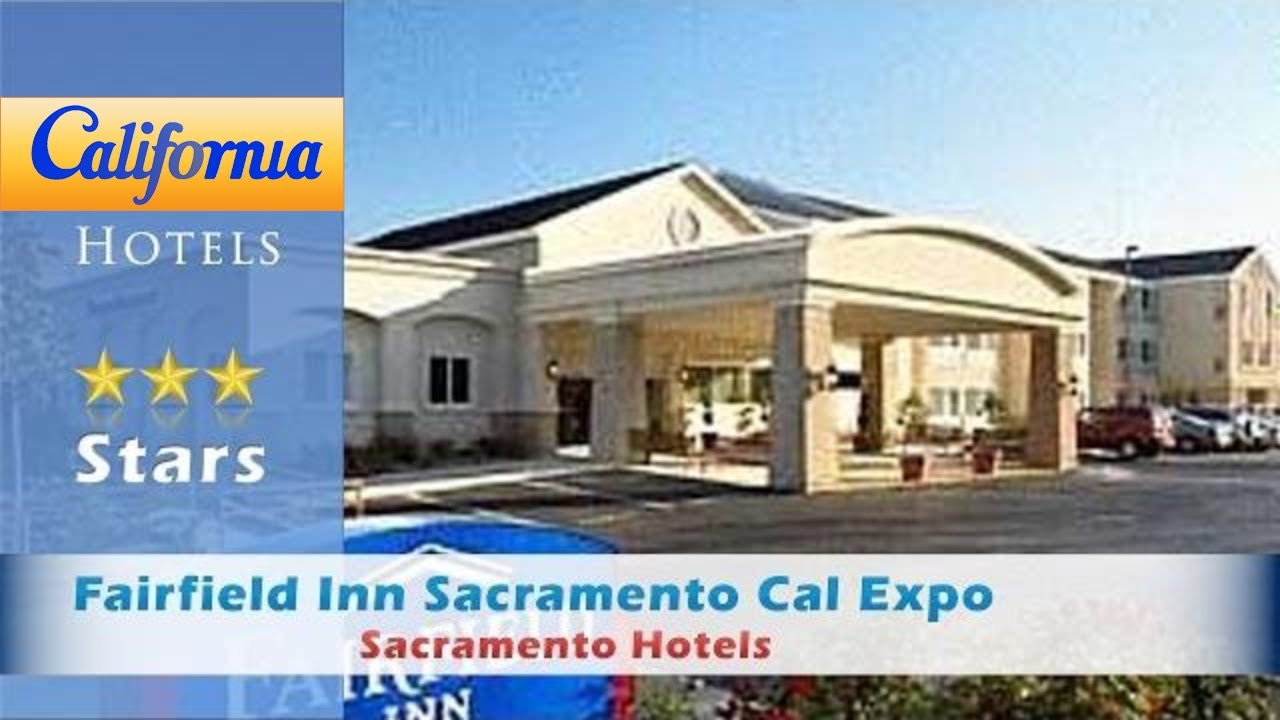 Fairfield Inn Sacramento Cal Expo Hotels California