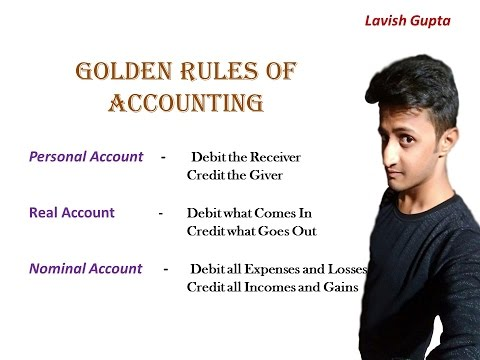 Understand Golden Rules of Accounting by a 17 year old Commerce Student