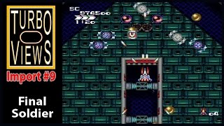 """""""Final Soldier""""  -  Turbo Views Import #9 (PC-Engine / Wii game REVIEW!)"""