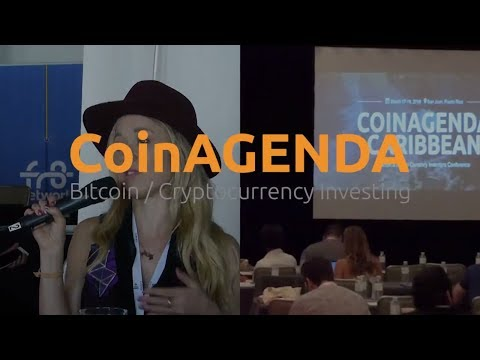 CoinAgenda Caribbean Conference Highlights (Next Up: CoinAgenda Asia June 21st to 23rd Singapore
