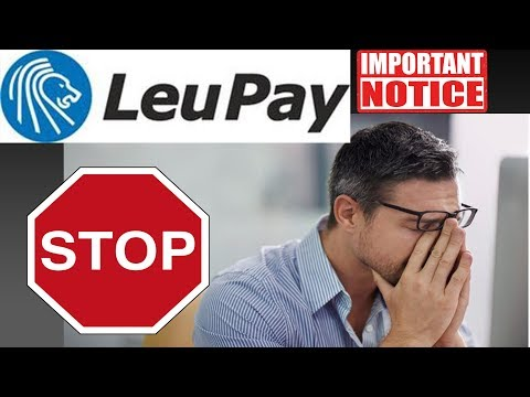 BAD News From LEOPAY / LEUPAY Watch This Before You Open An Account