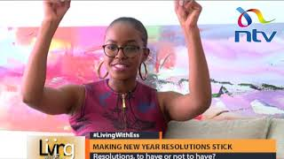 Making new year resolutions stick || Living With Ess