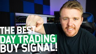 BEST DAY TRADING BUY STRATEGY! WHEN TO BUY!
