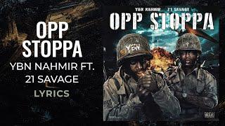 Ybn Nahmir Opp Stoppa Ft 21 Savage