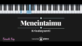 Mencintaimu - Krisdayanti (KARAOKE PIANO - FEMALE KEY)