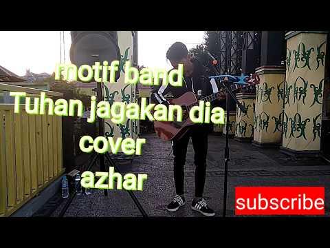 Motif Band - Tuhan Jagakan Dia || Cover By Azhar