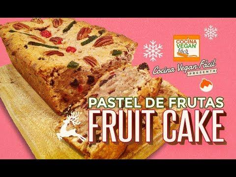 Fruit Cake (Pastel de Frutas) vegano - Cocina Vegan Fácil