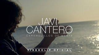 Javi Cantero - Caramelillos de menta (Videoclip Oficial)