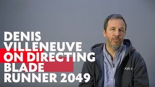 Denis Villeneuve on Directing Bladerunner 2049