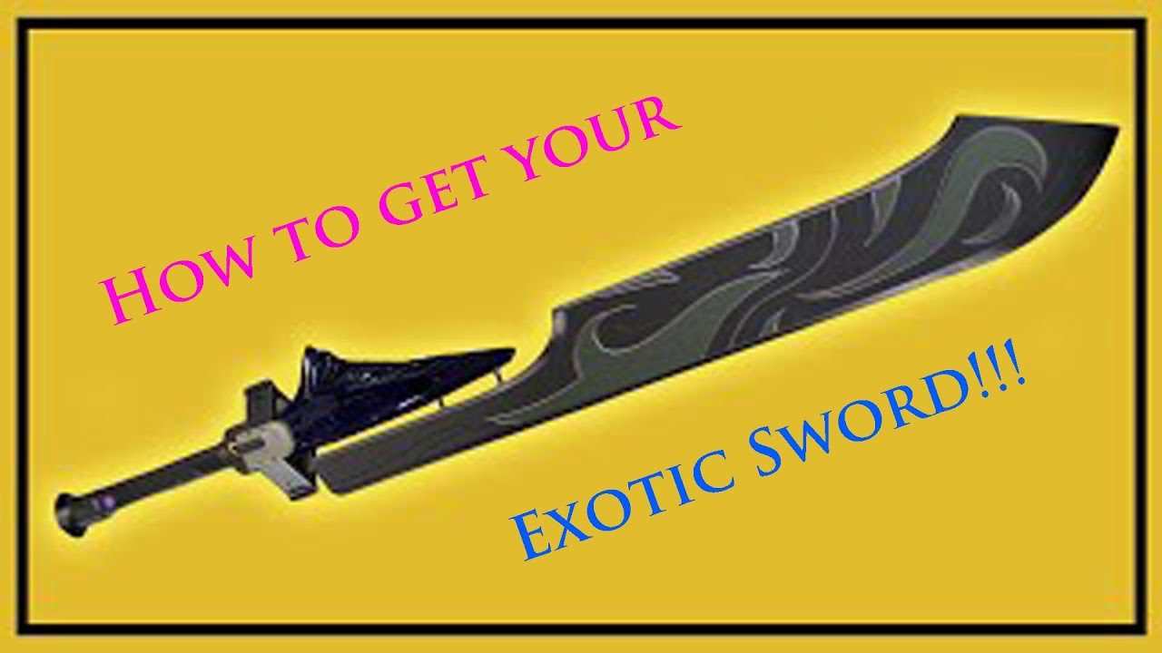 Destiny how to get an exotic sword tutorial 1st step youtube