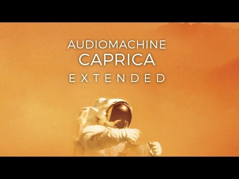 audiomachine - Caprica [GRV Extended Mix | 'The Martian' Trailer Music]