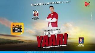New Punjabi Songs 2016 | YAARI | DEEPA PAKHOWALIA | Play Music Records | MP3 Full HD Song