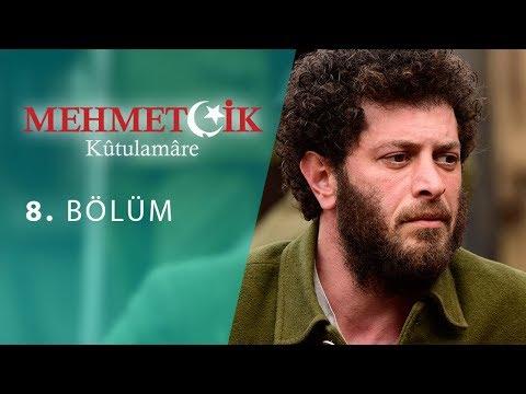 Mehmetçik Kûtulamâre 8.Bölüm