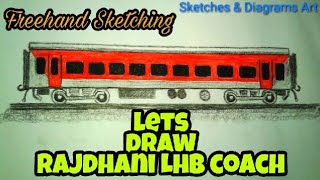Lets Draw Rajdhani LHB Coach || Indian Railways || Sketches & Diagrams Art ||