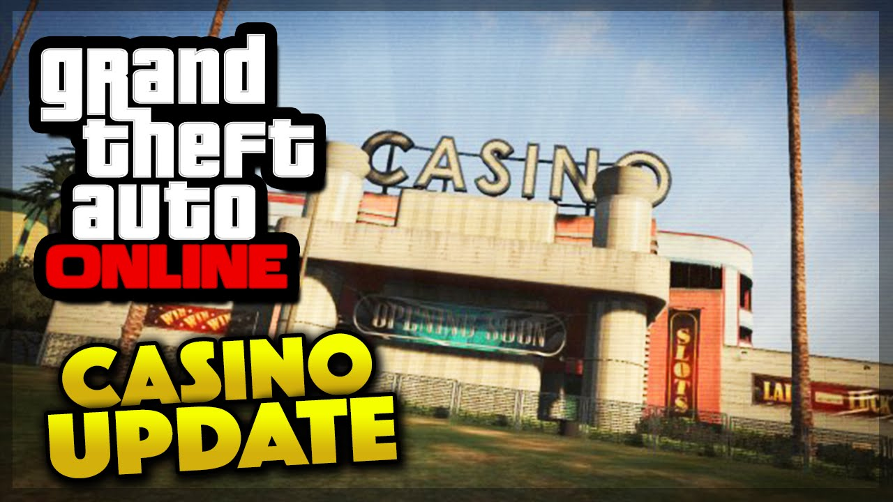 gta 5 online casino update