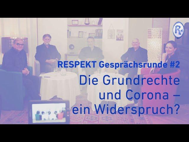 RESPEKT Gesprächsrunde #2 – Grundrechte und Corona – Ein Widerspruch?