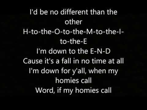 2Pac - If My Homie Calls Lyrics (HQ)