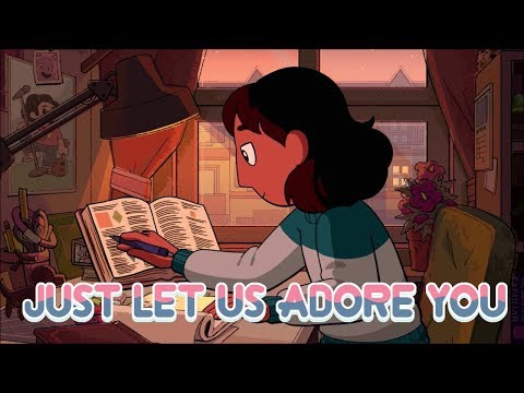 Just Let Us Adore You - Lo-Fi Steven Universe Remix To Study/relax To