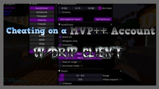 Cheating on a MVP++ Account w/Drip Ghost Client!