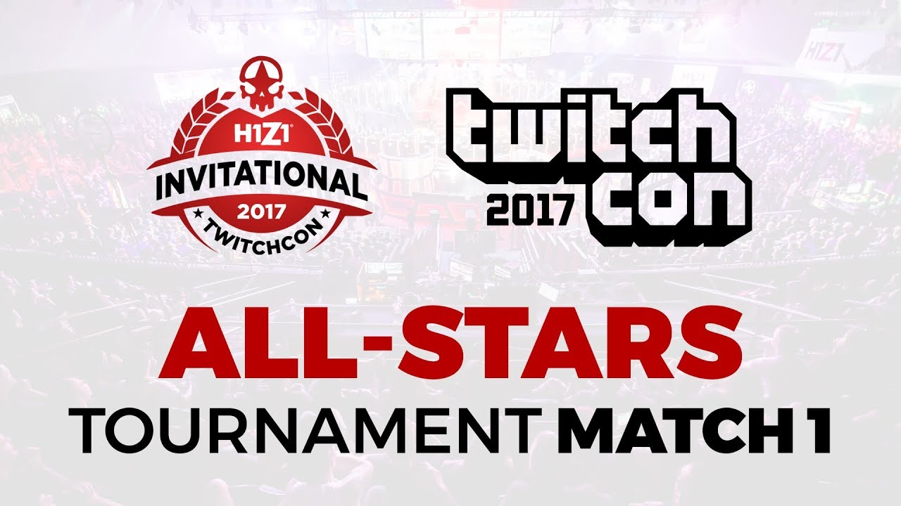 H1Z1 Invitational 2017: All Stars Tournament - Match 1