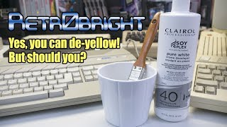 Retr0bright - de-yellowing do's, dont's, and playing devil's advocate