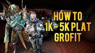 Warframe: HOW TO 1K+ PLATINUM GROFIT!