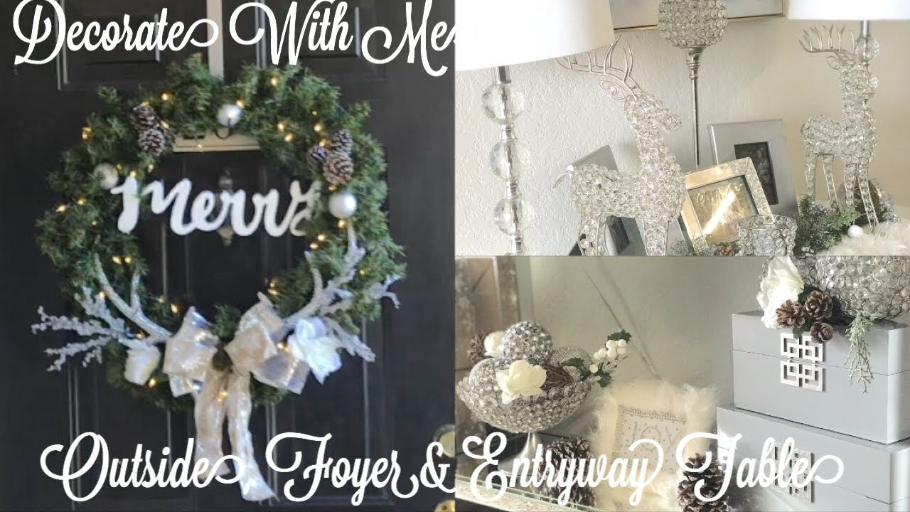 Decorate With Me | Outside , Foyer & Entryway Table | Christmas Decor Ideas