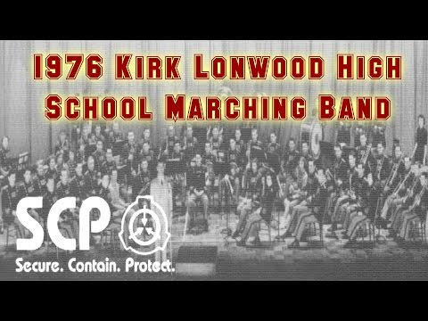 Scp 332 The 1976 Kirk Lonwood High School Marching Band Object