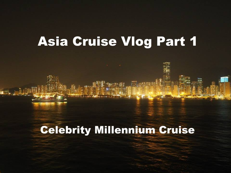Celebrity Millennium 14 Night Vietnam, Philippines, Hong ...