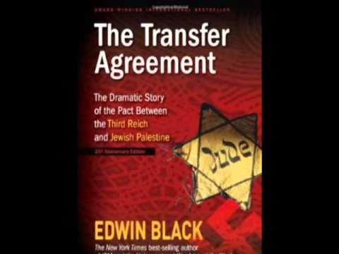 Hitlers 1933 deal with the Zionists - Haavara Transfer Agreement w Edwin Black