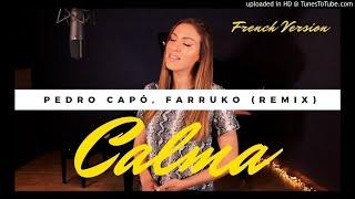 Sara'h - Calma (french version) Pedro Capó, Farruko cover (DJ michbuze Bachata remix 2019