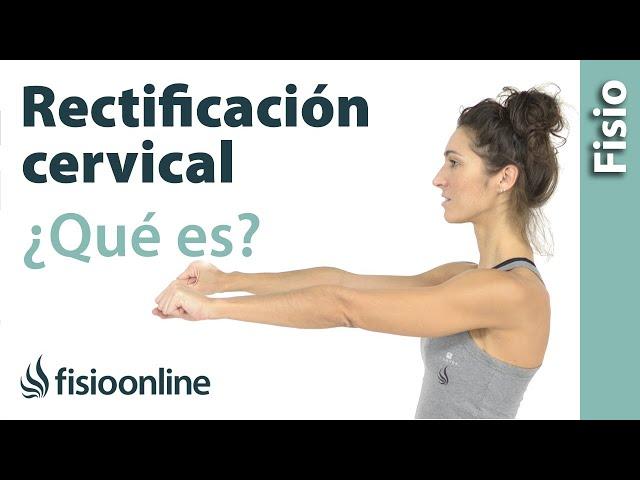 ejercicios para mejorar rectificacion cervical