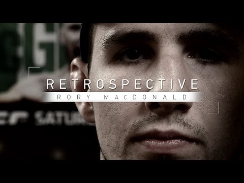 Retrospective: Rory MacDonald - Full Episode - Facing Nate Diaz, Robbie Lawler, BJ Penn and More
