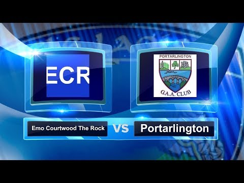 Laois MFC A Final 2017: Portarlington v Emo Courtwood The Ro
