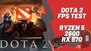 DOTA 2 FPS Test (2019) | Ryzen 5 2600 + RX 570 4GB (Stock)