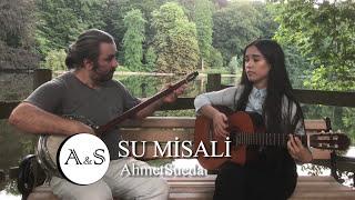 AhmetSueda (BabaKız Duo) - Su Misali (Orhan Ölmez Cover)