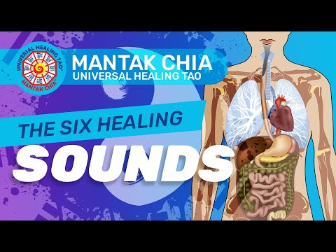 Mantak Chia Six Healing Sound