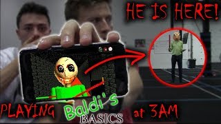 (BALDI IS HERE) PLAYING BALDI'S BASICS AT 3 AM AND HE CAME TO US!!