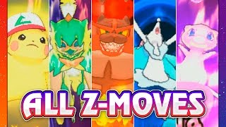 POKEMON SUN & MOON ALL Z-MOVES!!