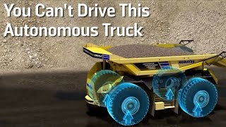 You Can't Drive This Autonomous Truck