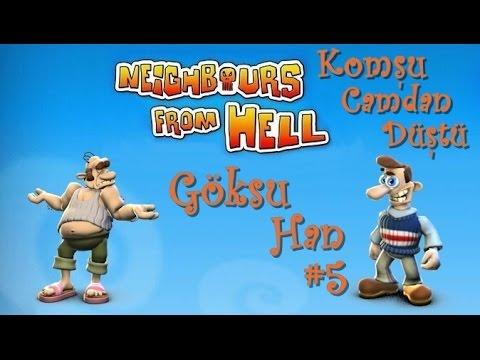 Neighbours From Hell - B5 - Komşu Camdan Düştü