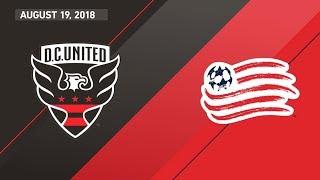 HIGHLIGHTS: D.C. United vs. New England Revolution   August 19, 2018