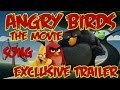 Angry Birds Movie 2015 Official Trailer SOng #1 Download