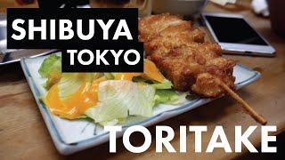 EATING IN SHIBUYA TOKYO JAPAN | TORITAKE | Japan Vlog