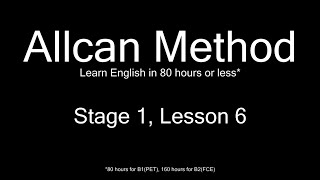 AllCan: Learn English in 80 hours or less - Stage 1, Lesson 6