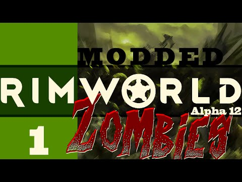 RimWorld Zombies A12 [1] (Welcome!)